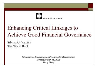 Enhancing Critical Linkages to  Achieve Good Financial Governance