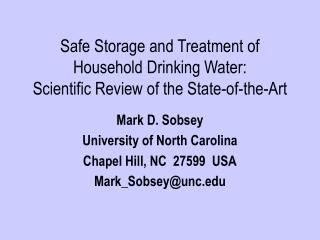 Safe Storage and Treatment of Household Drinking Water:  Scientific Review of the State-of-the-Art