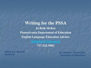 Writing for the PSSA Jo Beth McKee Pennsylvania Department of Education