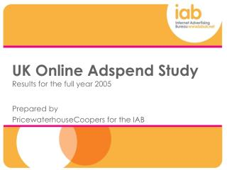 UK Online Adspend Study Results for the full year 2005
