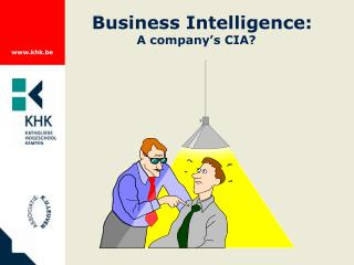 Business Intelligence: A company's CIA?