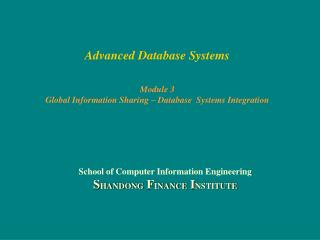 Advanced Database Systems Module 3 Global Information Sharing – Database  Systems Integration