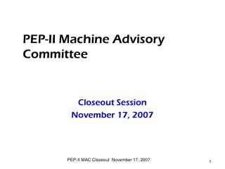 PEP-II Machine Advisory Committee