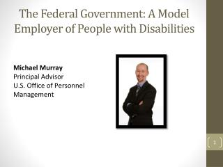 The Federal Government: A Model Employer of People with Disabilities