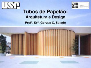 Tubos de Papelão: Arquitetura e Design