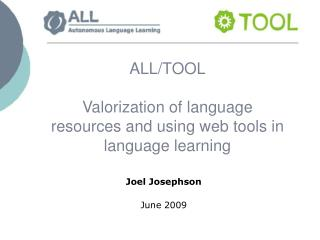 ALL/TOOL Valorization of language resources and using web tools in language learning