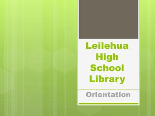 Leilehua  High School Library