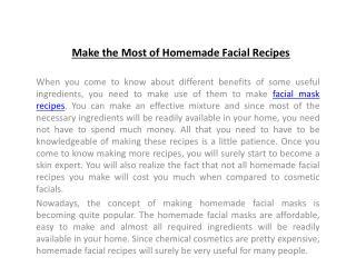 Make the Most of Homemade Facial Recipes