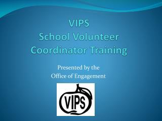 VIPS School Volunteer Coordinator Training