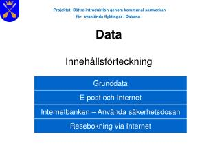 Projektet: Bättre introduktion genom kommunal samverkan  för  nyanlända flyktingar i Dalarna