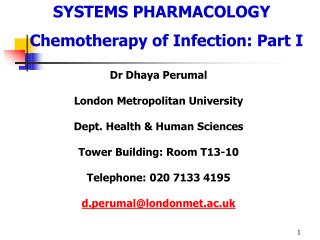 SYSTEMS PHARMACOLOGY Chemotherapy of Infection:  Part  I