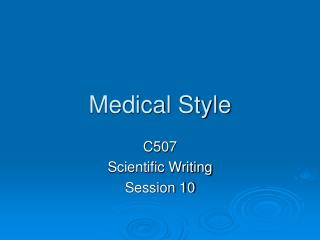 Medical Style