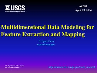 Multidimensional Data Modeling for Feature Extraction and Mapping