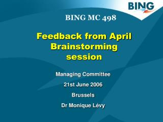 Feedback from April Brainstorming session