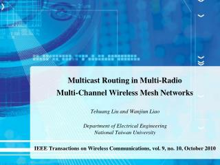 Multicast Routing in Multi-Radio  Multi-Channel Wireless Mesh Networks