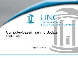 Computer-Based Training Update Freaky Friday