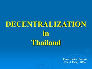 DECENTRALIZATION in Thailand