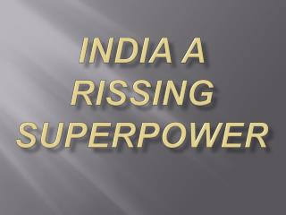 India A Rissing SuperPower
