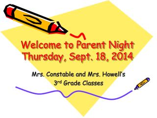 Welcome to Parent Night Thursday, Sept. 18 ,  2014