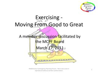 Exercising - Moving From Good to Great