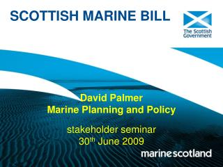 David Palmer Marine Planning and Policy