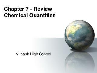 Chapter 7 - Review Chemical Quantities