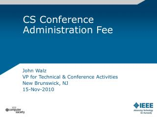 CS Conference Administration Fee