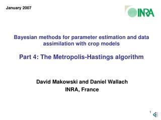 David Makowski and Daniel Wallach INRA, France