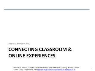 Connecting Classroom & Online Experiences