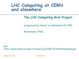 LHC Computing at CERN and elsewhere
