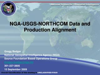 NGA-USGS-NORTHCOM Data and Production Alignment