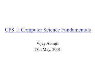 CPS 1: Computer Science Fundamentals
