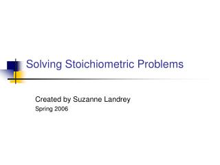 Solving Stoichiometric Problems