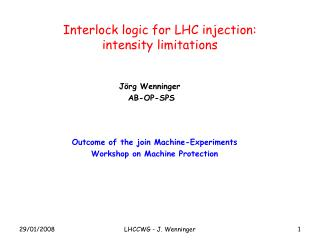 Interlock logic for LHC injection: intensity limitations