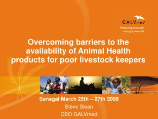 Overcoming barriers to the availability of Animal Health products for poor livestock keepers