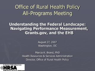 Office of Rural Health Policy All-Programs Meeting