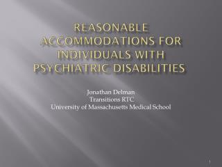 REASONABLE ACCOMMODATIONS FOR INDIVIDUALS WITH PSYCHIATRIC DISABILITIES