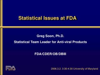 Statistical Issues at FDA