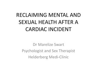 RECLAIMING MENTAL AND SEXUAL HEALTH AFTER A CARDIAC INCIDENT