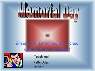 Greenbrier Intermediate School Claudia,Alex and Albert