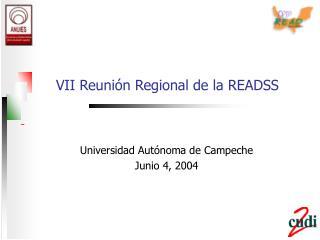 VII Reunión Regional de la READSS