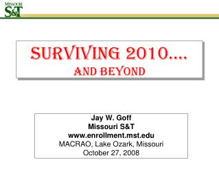 Surviving 2010…. AND BEYOND