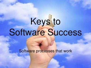 Keys to Software Success