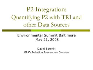 P2 Integration: Quantifying P2 with TRI and other Data Sources