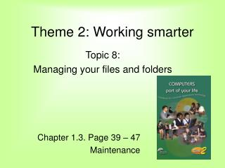 Theme 2: Working smarter