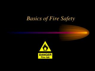 Basics of Fire Safety