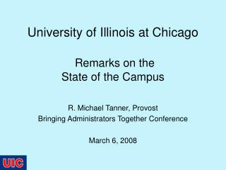 University of Illinois at Chicago Remarks on the  State of the Campus