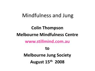 Mindfulness and Jung