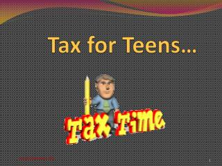 Tax for Teens…