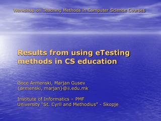 Results from using eTesting methods in CS education